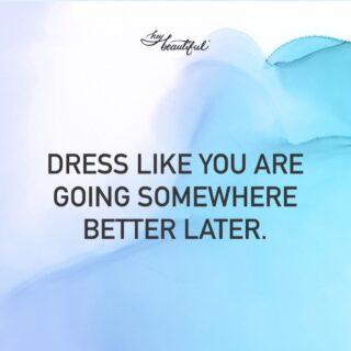 🇩🇪 ziehe dich so an als ob du nachher irgendwo besseres hingehst. #fashionquotes #styleinspiration #stylehamburg #stilberatung #thinkaboutit #dressforsuccess #heybeautiful #heybeautiful.eu